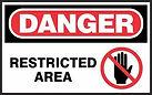 Danger Safety Sign - Restricted Area