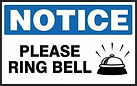 Notice Safety Sign -Please Ring Bell