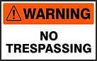 Warning Safety Sign - No trepassing