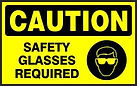 Caution Safety Sign - Safety Glasses Required