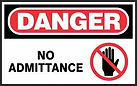 Danger Safety Signs - No admittance