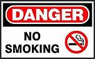 Danger Safety Sign - No Smoke