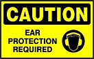 Caution Safety Sign - Ear Protection Required