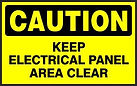 Caution Safety Sign -  Keep electrical panel area clear