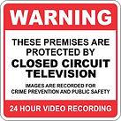 Warning  - Closed Circuit Television Sign
