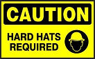 Caution Safety Sign - Hard Hats required