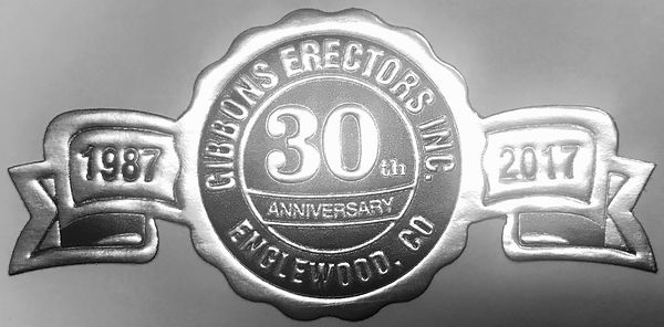 Gibbons Erectors 30 Year Annivesary