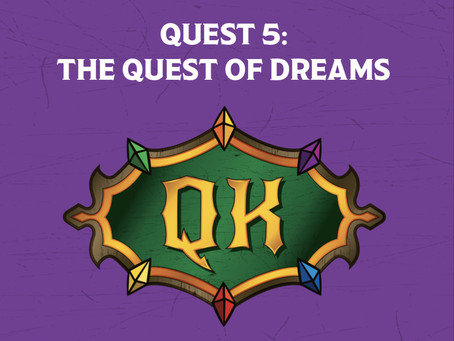 Quest 5 Setup - The Trials of Tolk the Wise: The Quest of Dreams