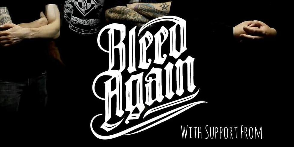 Bleed Again / Seven Hells / Broken Empire / Wovenlung
