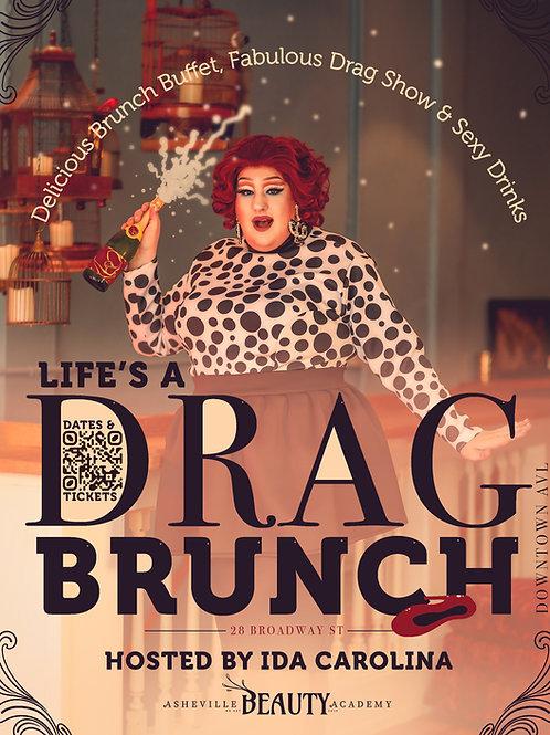 Life's a Drag Brunch   AUGUST 1st