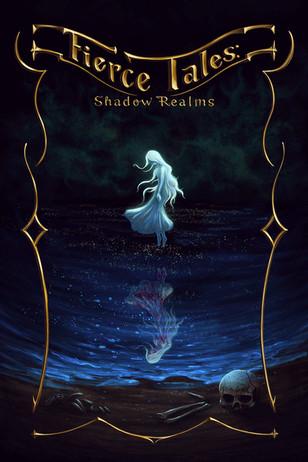 Fierce Tales Shadow Realms lr.jpg