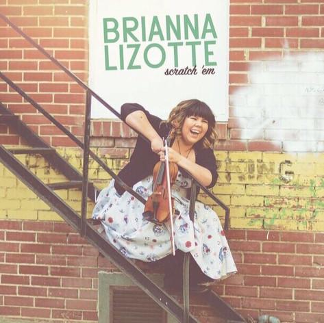 Brianna Lizotte Scrath Em CD