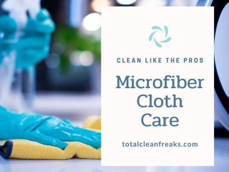 Clean Like the Pros: Microfiber Cloth Care