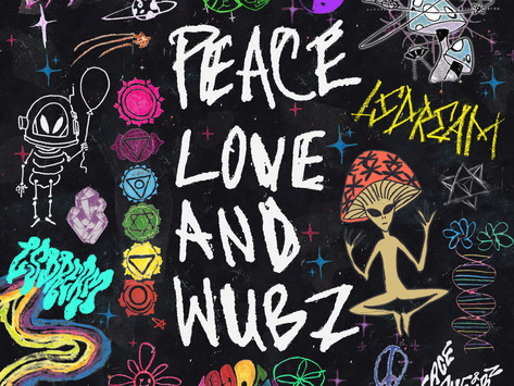 MY THIRD ALBUM PEACE LOVE & WUBZ IS OUT NOW!!!