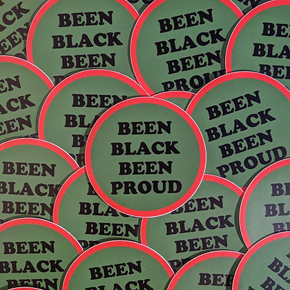 Been Black Been Proud Sticker
