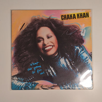 Chaka Khan What Cha' Gonna Do For Me