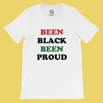 Been Black Been Proud Tee
