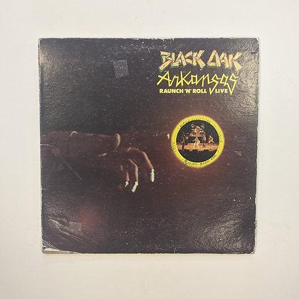 Black Oak Arkansas Raunch 'N'Roll Live Vinyl