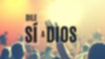 Baner_Dile_Sí_a_Dios.png