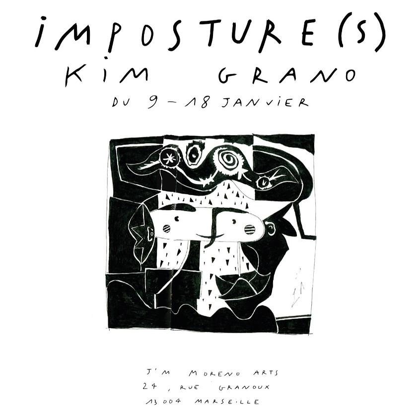 KIM GRANO , Impostures
