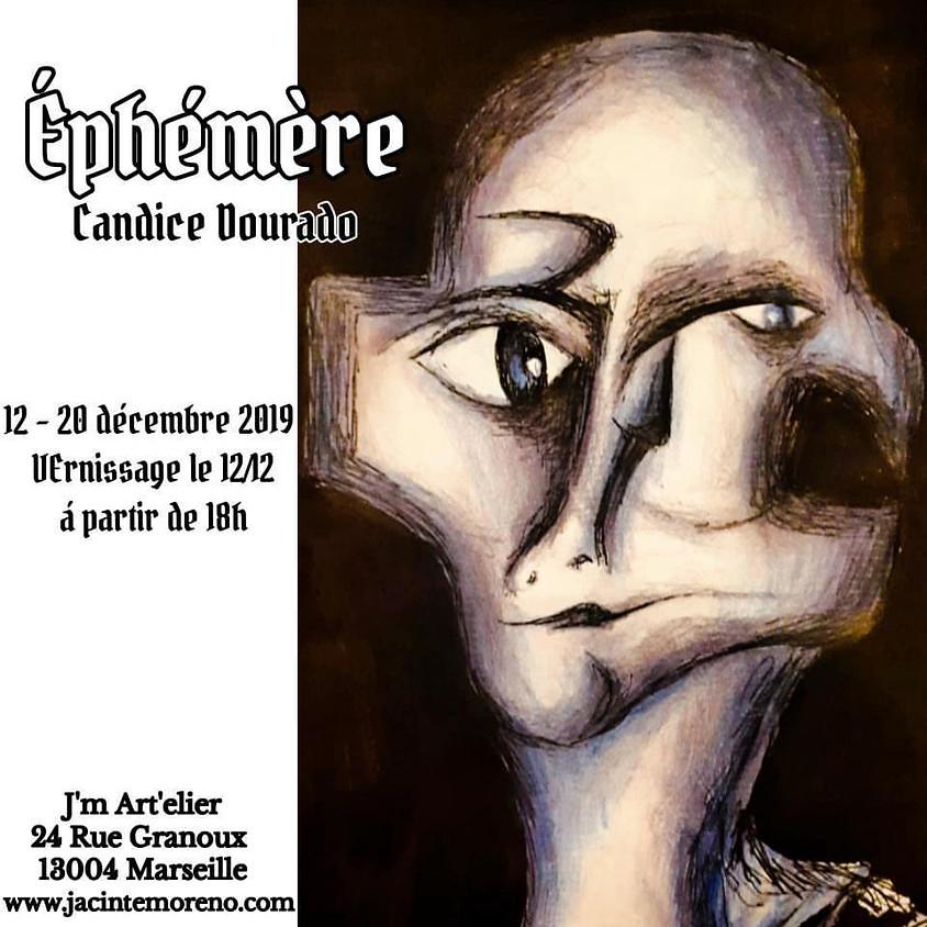 """CANDICE DOURADO, """"EPHEMERE"""""""