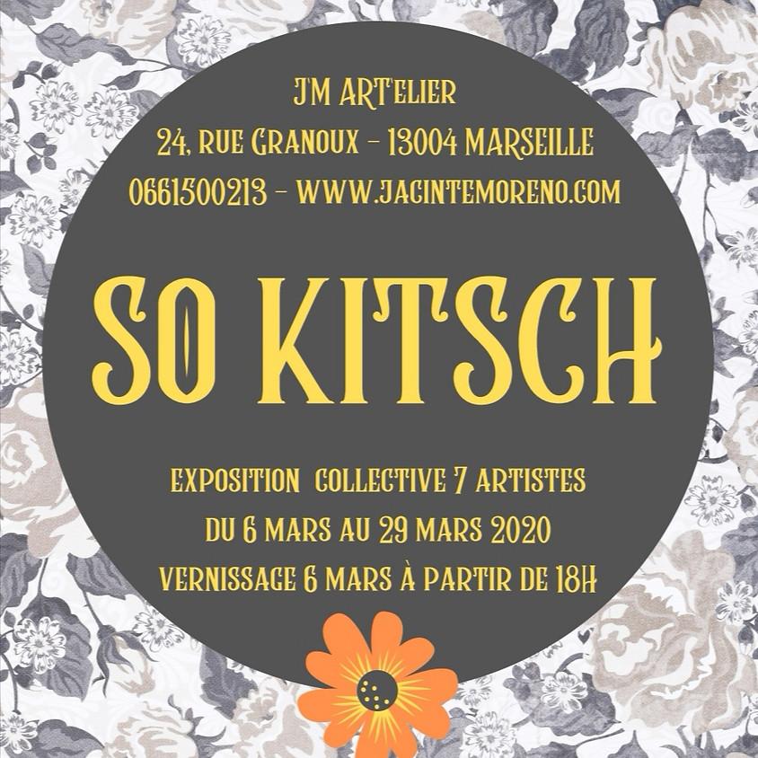 SO KITSCH, vernissage le 6 mars 18H