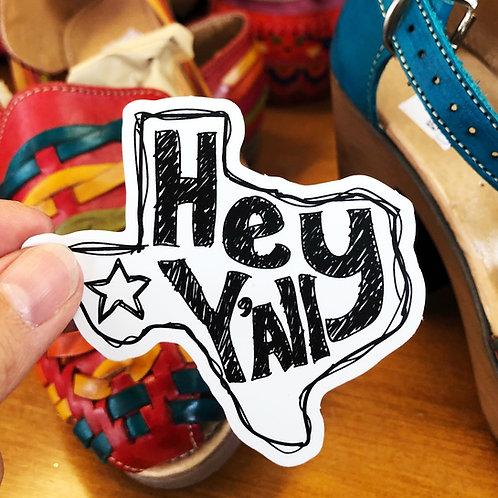 Hey Y'all Texas Sticker Decal - Free Shipping