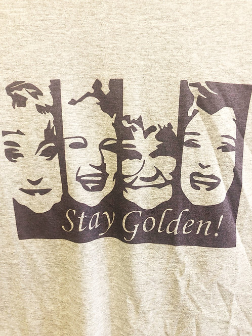 Stay Golden T-Shirt - Free Shipping