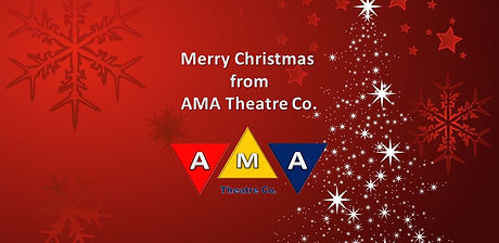 Merry Christmas from AMA Theatre Co.