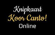 knipkaart koor canto online JPG.jpg