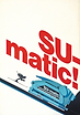 Sumatic advert 1970 by Bajsa Valentin B.