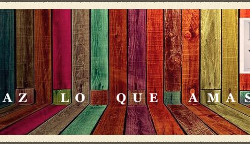 Bienvenidos a mi blog: Haz lo que Amas