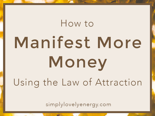 How to Manifest More Money Using the Law of Attraction