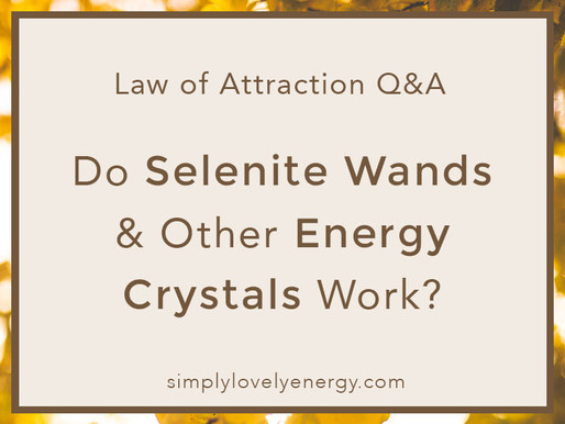 Does a Selenite Wand (or Any Other Energy Crystal) Work?