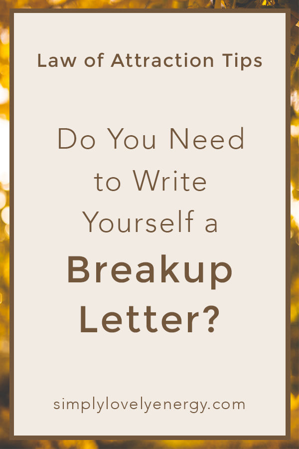 """image that reads, """"do you need to write yourself a breakup letter?"""""""