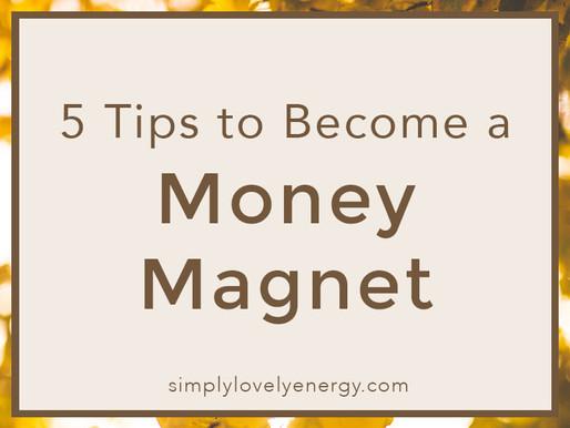 5 Tips to Become a Money Magnet