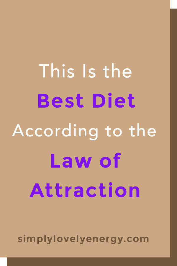 """text that reads, """"This Is the Best Diet According to the Law of Attraction"""""""