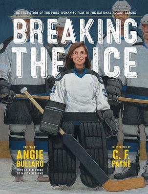 Breaking the Ice Children's Book by Angie Bullaro