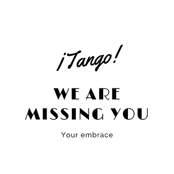 tango_we_are_missing_you.png