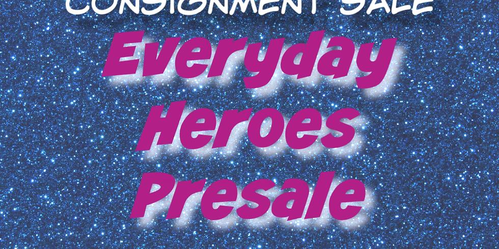 Fall 2019 Everyday Heroes Presale