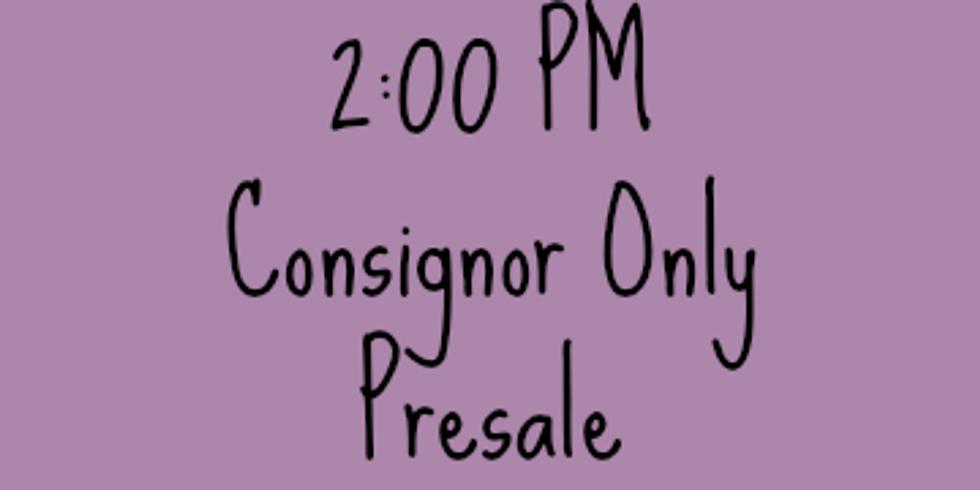 Consignor Only Presale 2pm