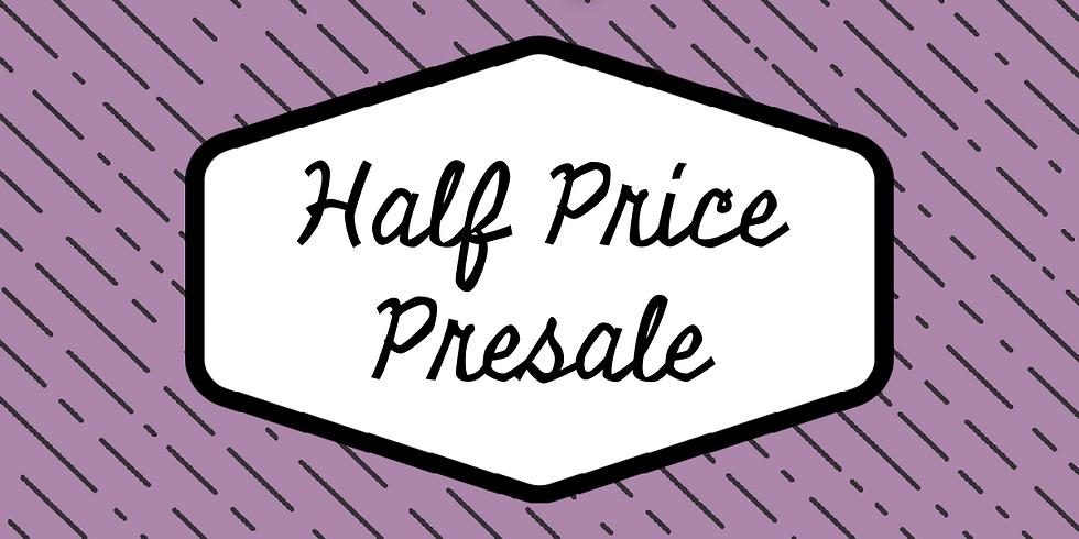 Fall 2019 Half-Price Presale