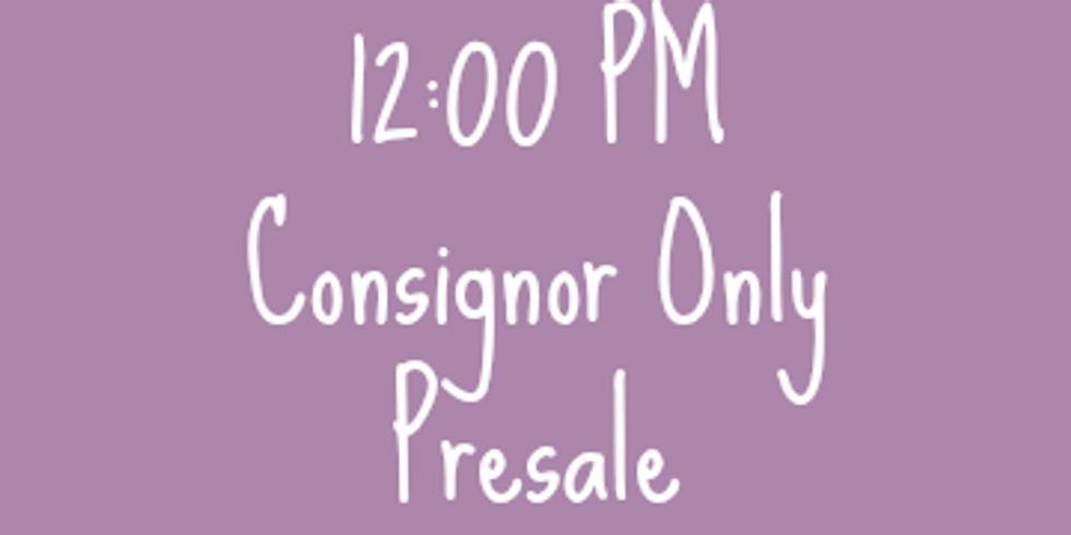 Consignor Only Presale 12 pm