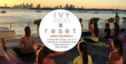Ivy Luxury Bath x Reset