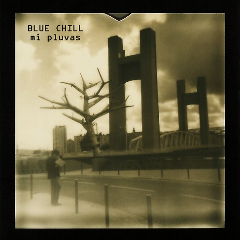 BLUE CHILL - Mi Pluvas.png