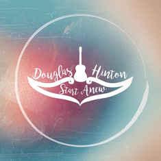 DOUGLAS HINTON - Start Anew