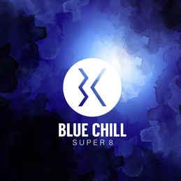 BLUE CHILL - Super 8