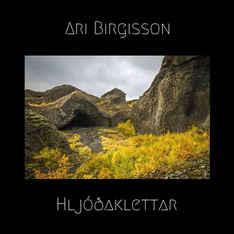 ARI BIRGISSON - Hljóðaklettar
