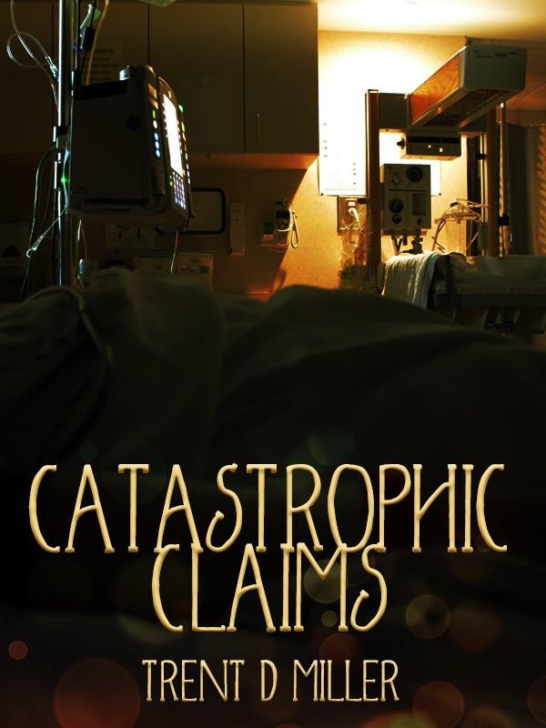 Catastrophic Claims