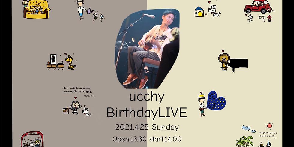 【オンラインチケット】ucchy Birthday LIVE
